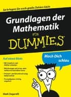 Grundlagen der Mathematik für Dummies ebook by Mark Zegarelli, Judith Muhr