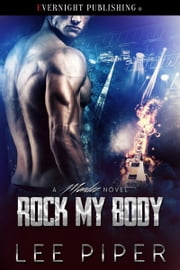 Rock My Body ebook by Lee Piper