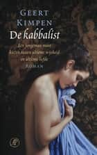 De kabbalist ebook by Geert Kimpen