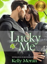 Lucky Me ebook by Kelly Moran