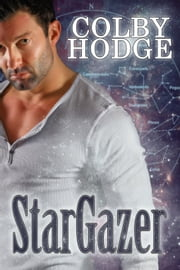 Stargazer ebook by Cindy Holby writing as Colby Hodge