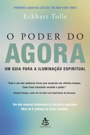 Poder do Agora, O ebook by Kobo.Web.Store.Products.Fields.ContributorFieldViewModel