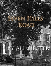Seven Hills Road ebook by Ali Ziegler