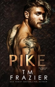 Pike - The Pawned Duet, #1 ebook by T.M. Frazier
