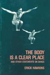 The Body Is a Clear Place ebook by Hawkins, Erick