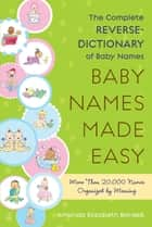 Baby Names Made Easy ebook by Amanda Elizabeth Barden