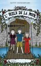 L'école de la peur - L'examen final ebook by Gitty DANESHVARI, Myriam BOREL
