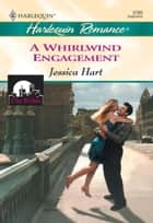 A Whirlwind Engagement ebook by Jessica Hart