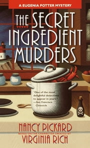 The Secret Ingredient Murders - A Eugenia Potter Mystery ebook by Nancy Pickard, Virginia Rich