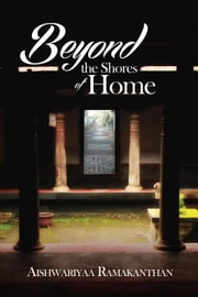 Beyond the Shores of Home ebook by