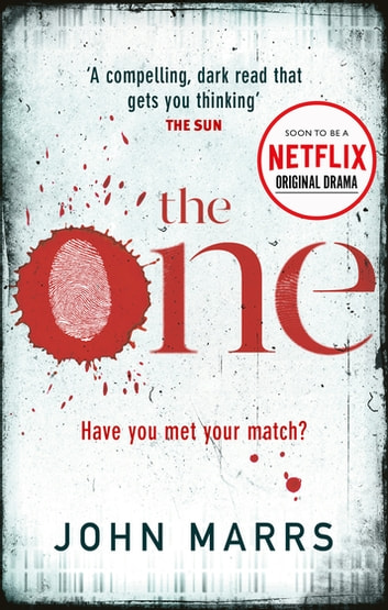 The One - Soon to be a Netflix original drama ebook by John Marrs