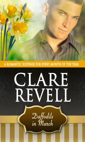 Daffodils in March eBook by Clare Revell