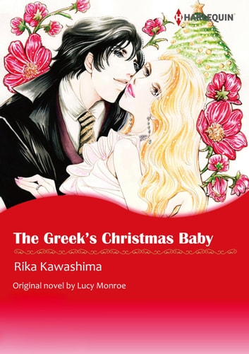 THE GREEK'S CHRISTMAS BABY - Harlequin Comics ebook by Lucy Monroe