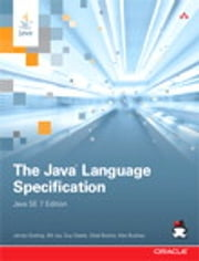 The Java Language Specification, Java SE 7 Edition ebook by James Gosling,Bill Joy,Guy L. Steele Jr.,Gilad Bracha,Alex Buckley