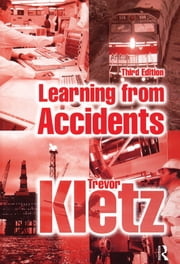 Learning from Accidents ebook by Trevor Kletz