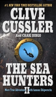 The Sea Hunters II ebook by Clive Cussler,Craig Dirgo