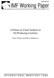 A Primer on Fiscal Analysis in Oil-Producing Countries ebook by Zakharova, Daria