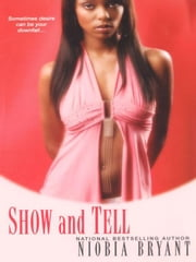 Show and Tell ebook by Bryant, Niobia