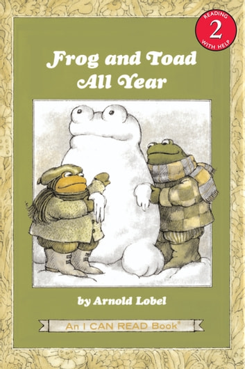 Frog and Toad All Year ebook by Arnold Lobel