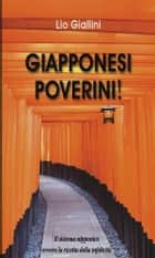Giapponesi Poverini! ebook by Lio Giallini