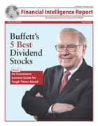 Buffet's 5 Best Dividend Stocks ebook by Newsmax Media