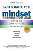Mindset - The New Psychology of Success ebooks by Carol S. Dweck