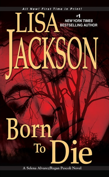 Born To Die ebook by Lisa Jackson