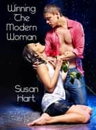 Winning The Modern Woman ebook by Susan Hart