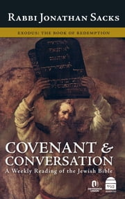 Covenant & Conversation: Exodus - The Book of Redemption ebook by Sacks, Jonathan