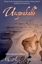Unspeakable ebook by M.C.A. Hogarth