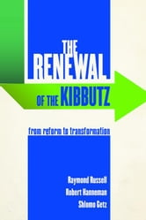 The Renewal of the Kibbutz: From Reform to Transformation ebook by Russell, Raymond