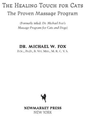 Healing Touch for Cats - The Proven Massage Program for Cats, ebook by Dr. Michael W. Fox