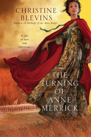The Turning of Anne Merrick ebook by Christine Blevins