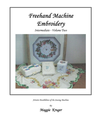 Freehand Machine Embroidery Ebook By Maggie Kruger 9781466982888