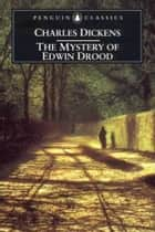 The Mystery Of Edwin Drood ebook by