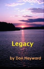 Legacy ebook by Don Hayward