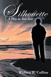 Silhouette ebook by Wallace B. Collins