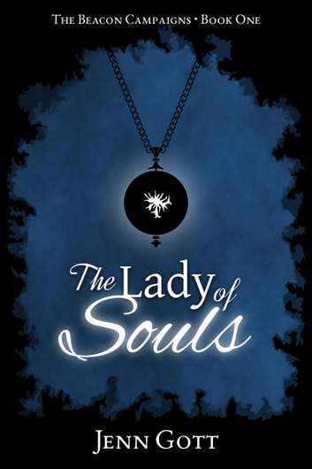 The Lady of Souls ebook by Jenn Gott
