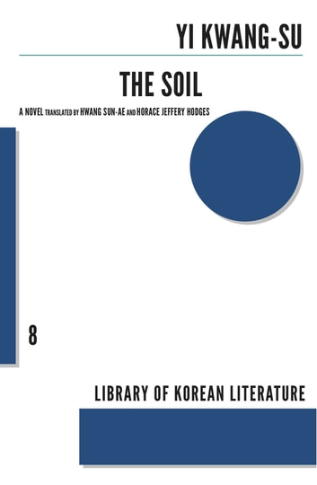 The Soil ebook by Yi Kwang-su