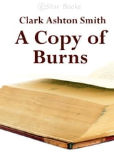 A Copy of Burns ebook by Clark Ashton Smith