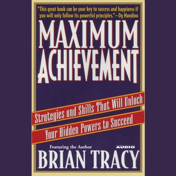 Maximum Achievement audiobook by Brian Tracy