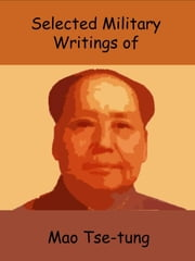 Selected Military Writings of Mao Tse-tung ebook by Mao Tse-tung
