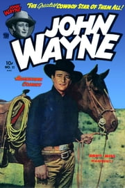 John Wayne Adventure Comics, Number 11, Man Hunt ebook by Yojimbo Press LLC,Toby/Minoan