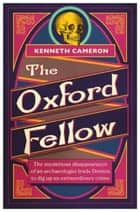 The Oxford Fellow ebook by Kenneth Cameron