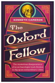 The Oxford Fellow - Denton Mystery Book 7 ebook by Kenneth Cameron