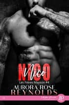 Nico - Les frères Mayson #4 ebook by Claire O'Malley, Aurora Rose Reynolds