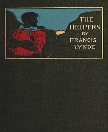 The Helpers ebook by Francis Lynde