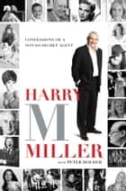 Harry M Miller ebook by Peter Holder,Harry M Miller