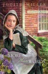 More Than Words (Daughters of Amana) ebook by Judith Miller
