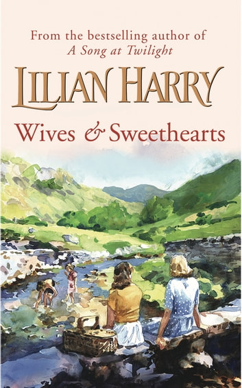 Wives & Sweethearts ebook by Lilian Harry
